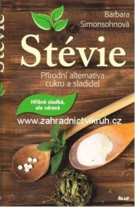 Kniha Stévie - přírodní alternativa cukru a sladidel