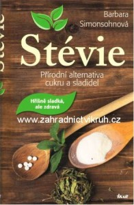Kniha St�vie - p��rodn� alternativa cukru a sladidel
